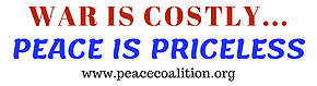 War is Costly .. Peace is Priceless Bumper Sticker.